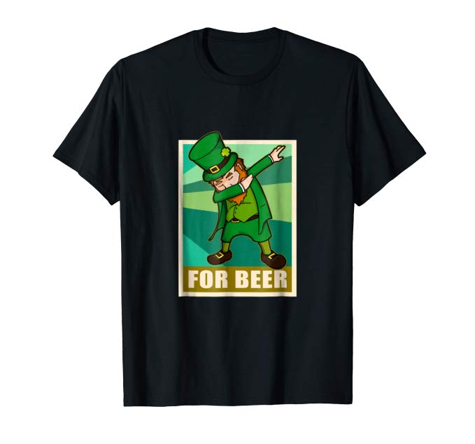 Leprachaun dabbing for beer shirt