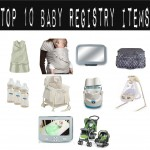 10 Most Important Baby Gear Items