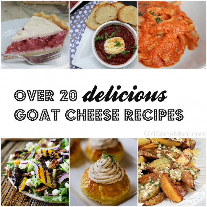 Over 20 DELICIOUS Goat Cheese Recipes