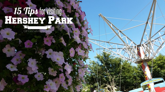 15 Hershey Park Tips