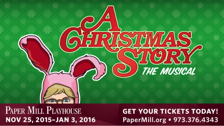 A Christmas Story The Musical at Paper Mill Playhouse - Girl Gone Mom