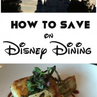 How to save on Disney dining