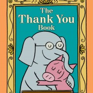 The Thank You Book by Mo Willems (prize pack #giveaway!) #THANKORAMA