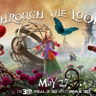 Disney's Alice Through The Looking Glass – In Theaters TODAY!