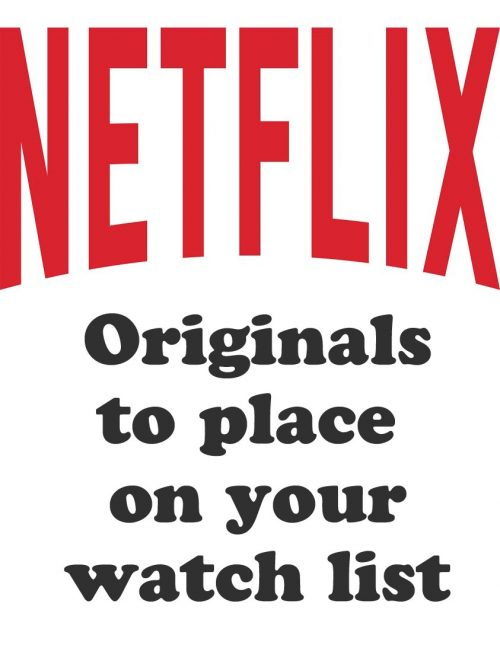 Netflix Original Series Programs You Must Watch