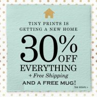 Tiny Prints is getting a new home – you get 30% off and a free mug