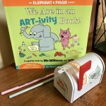 We Are in an ART-ivity Book! (An Elephant & Piggie Book)