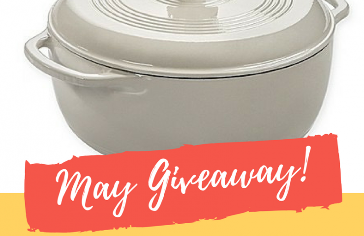 May Recipe Round-Up for Mom and Dutch Oven Giveaway!