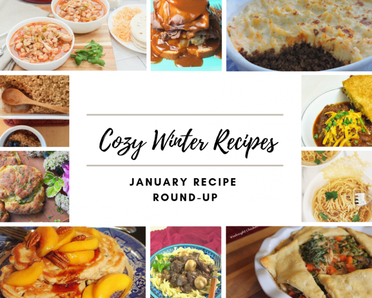 January Recipes - Cozy Winter Recipes