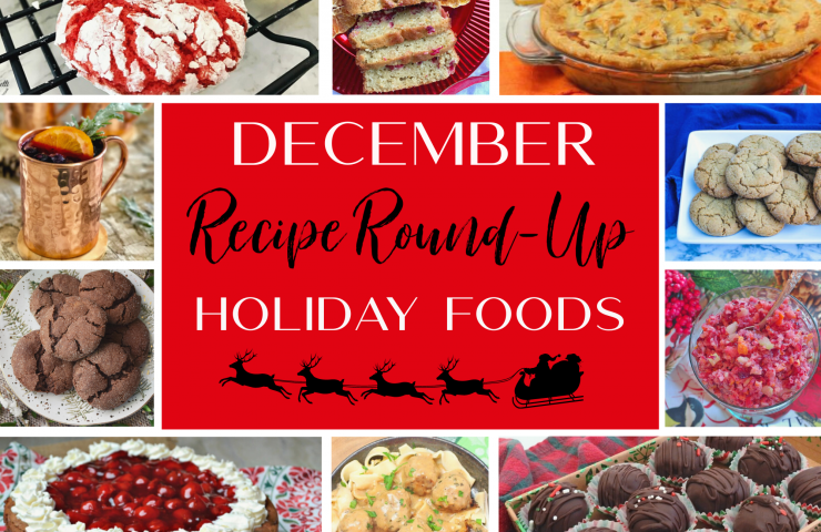 December Recipe Roundup: Holiday Foods