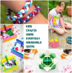 Kids Crafts Using Everyday Household Items